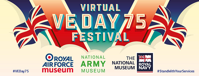 Virtual VE Day as brought to you by the Royal Air Force Museum, National Army Museum, the National Museum of the Royal Navy