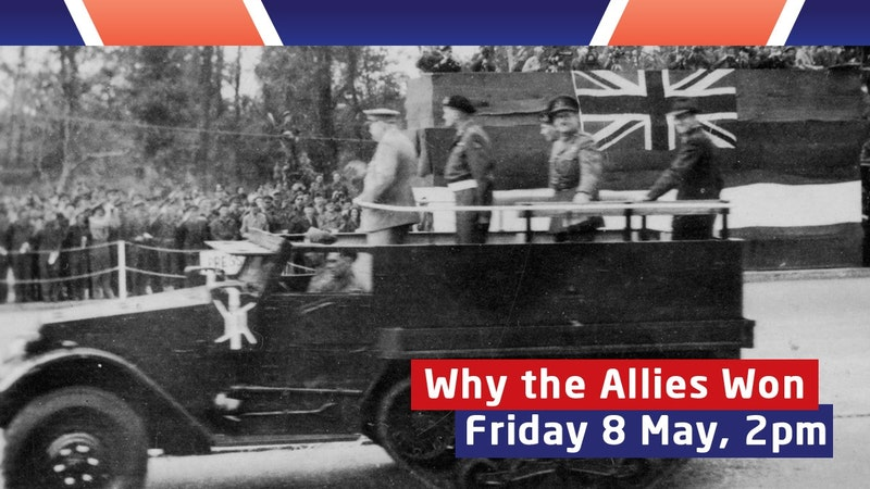 Sign up now to Why The Allies won the War a live seminar with James Holland