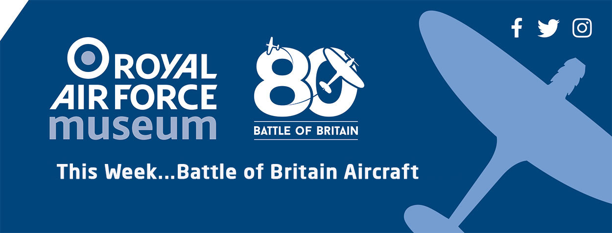 This week we will be looking at Battle of Britain Aircraft