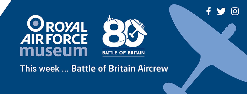 The week as part of our Battle of Britain 80th anniversary commemorations we will be looking at Battle of Britain Aircrew