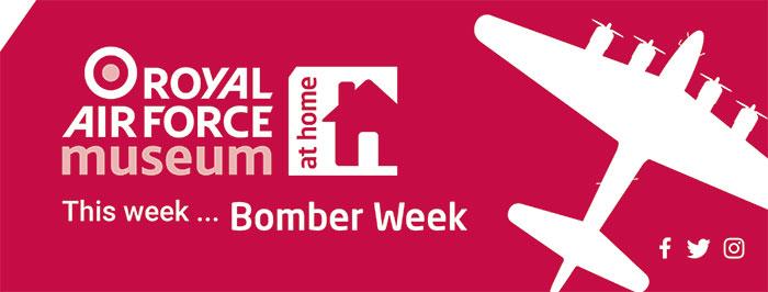 This week, 11 - 15 May 2020, is Bomber Week