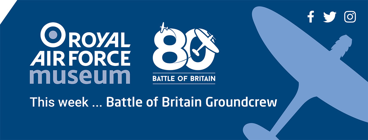 This week we will be focussing upon Battle of Britain Groundcrew