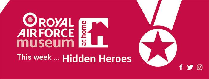 This week we examine some of the RAF's Hidden Heroes