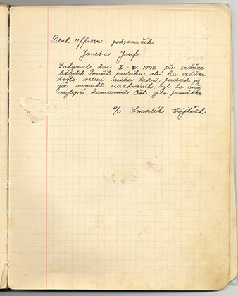 """Last page of the diary of Josef JANEBA, with a note from his friend Vojtech SMOLÍK about his tragic accident. """"Pilot officer – second lieutenant, JANEBA Josef, died on 2 – V. 1942 in a plane crash. He used his parachute, but the crash happened at a very low altitude, so the parachute could not save him. He was my best friend. Honor to his memory. P/O SMOLÍK Vojtech"""" Archive of Ondrej Krejcar."""