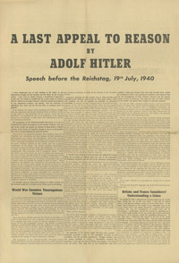 A Last Appeal to Reason - A transcript of Adolph Hitler's Speech before the Reichstag 19 July 1940. This was widely dropped over England by the Luftwaffe.