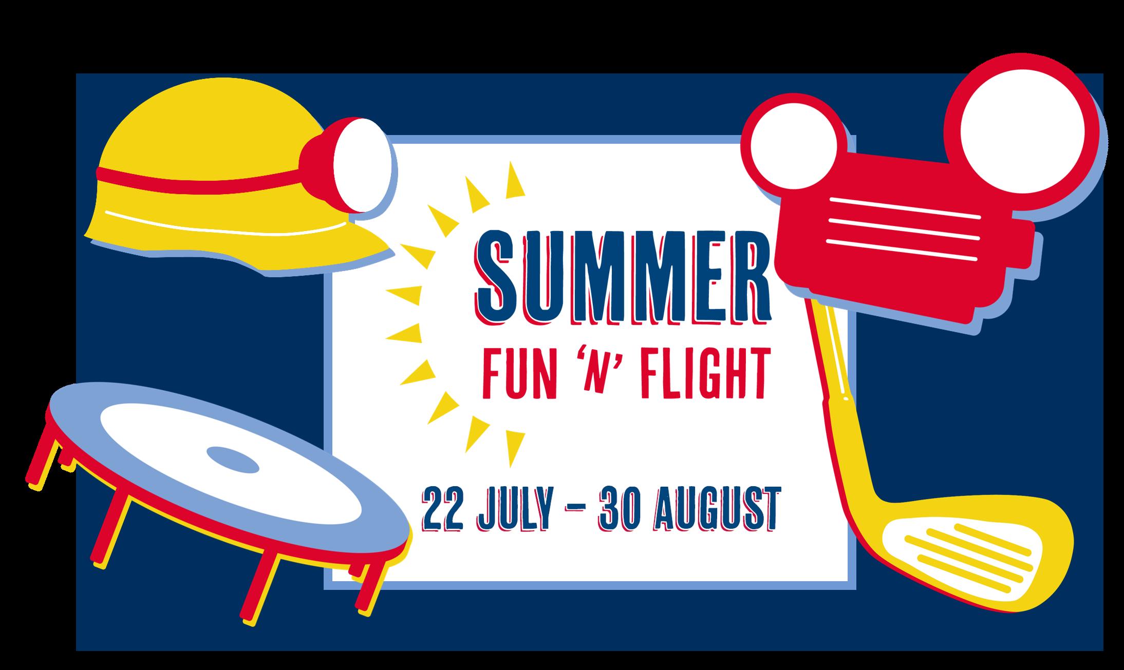 Summer Fun 'n' Flight