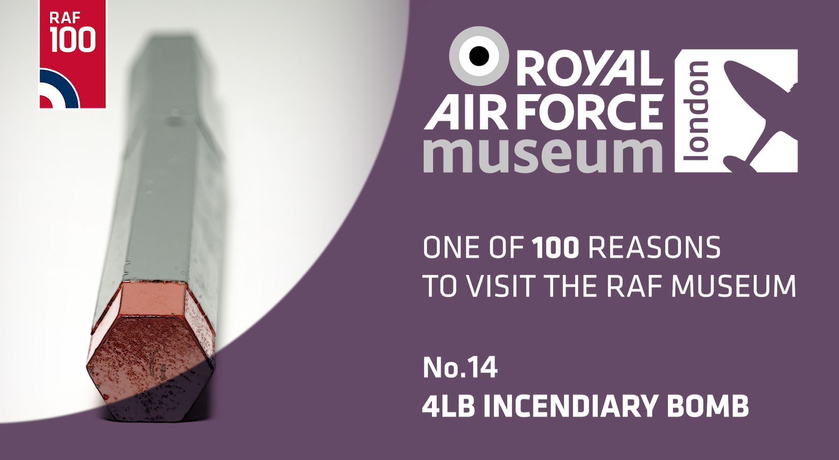 4lbs Incendiary Bomb - one of 100 reasons to visit the RAF Museum