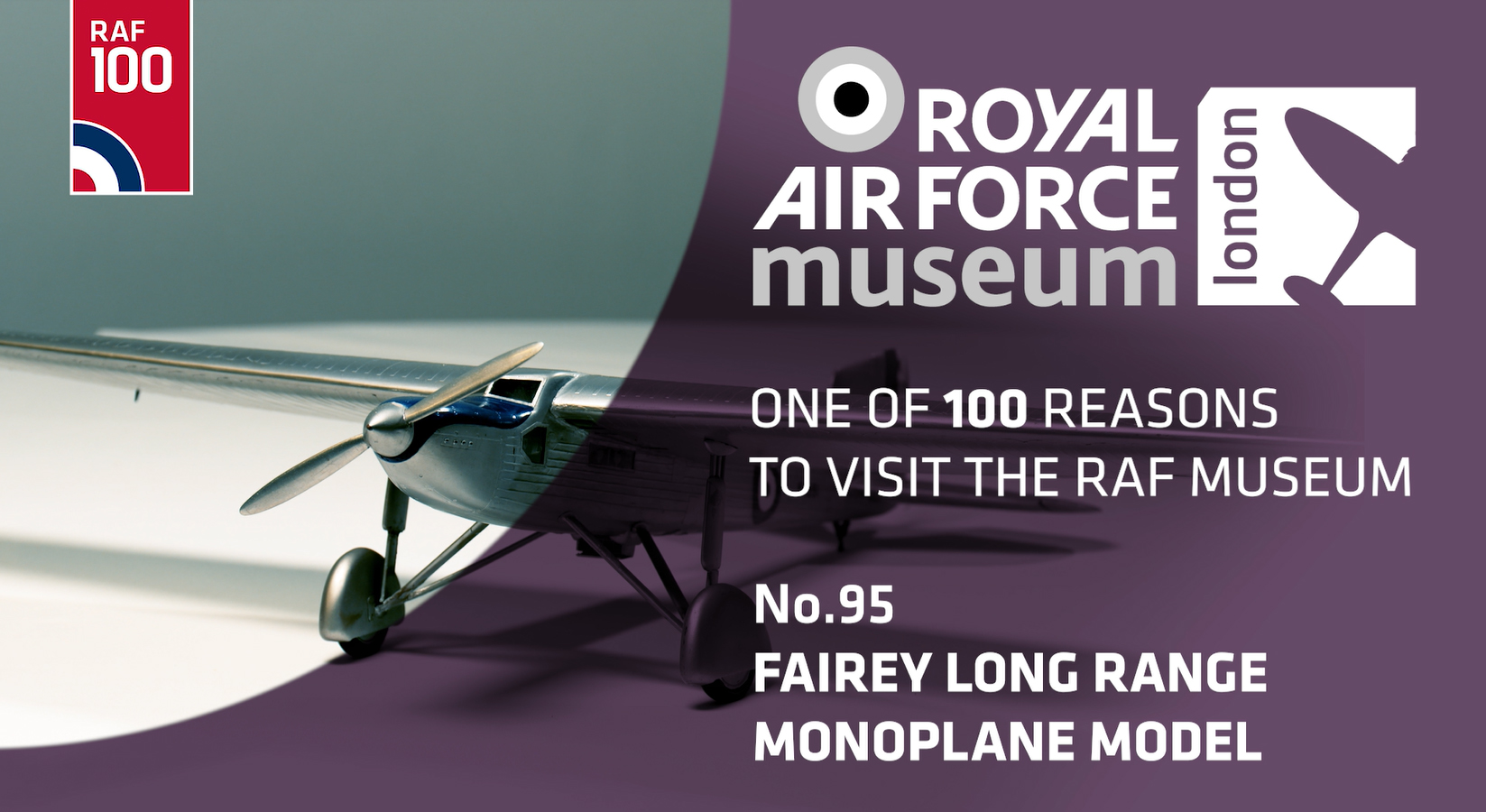 Fairey Long Range Monoplane - one of 100 reasons to visit the RAF Museum
