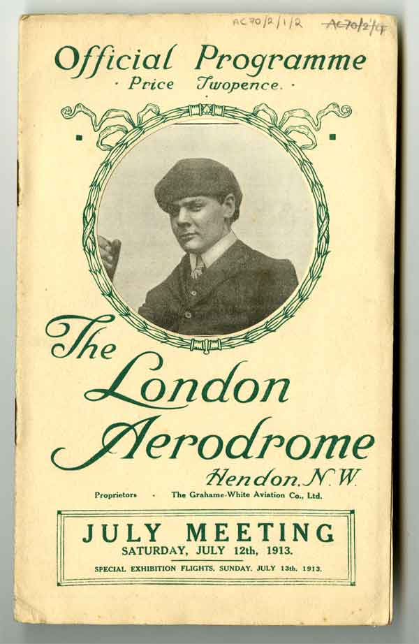 Display programme: Official programme for the London Aerodrome, with Manton featured on the cover, July 1913 (AC70/2/1/2)